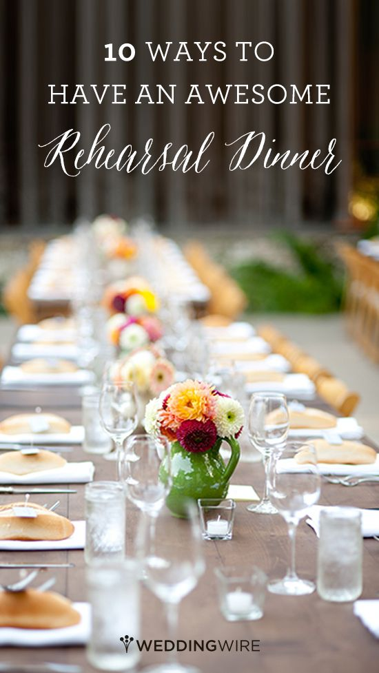 It's not all about the wedding night! Check out this top 10 list from @weddingwire on planning a great rehearsal dinner!
