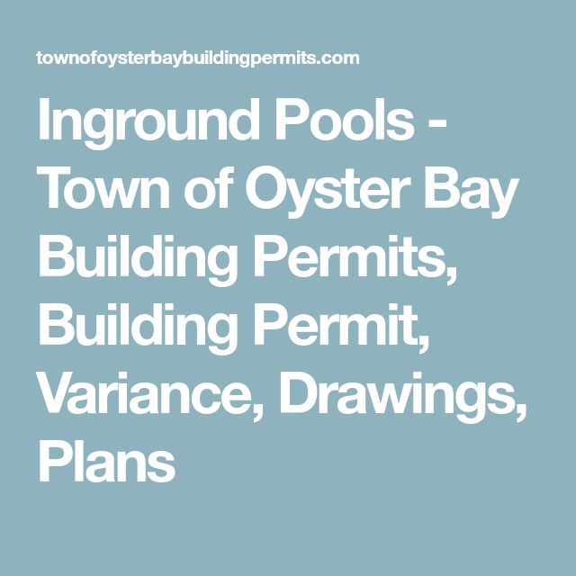 Inground Pools - Town of Oyster Bay Building Permits, Building Permit, Variance, Drawings, Plans