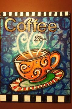 Coffee Time Original Acrylic on canvas by artbyvanessa on Etsy, $50.00