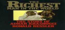 The Richest Man in the World: The Story of Adnan Khashoggi free ebook