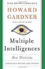 Howard Gardner:  'Multiple intelligences are not 'learning styles' - from the Answer Sheet (Washington Post)