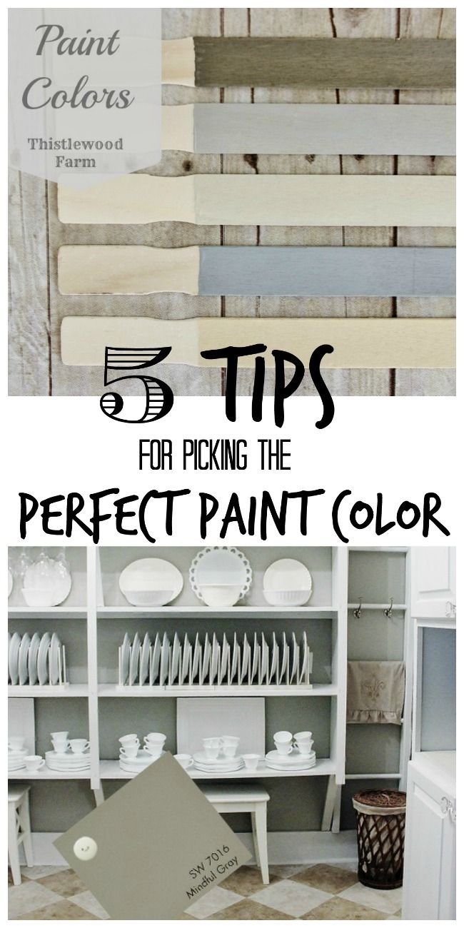5 tips for picking the perfect paint color colors combos thistlewood farms renovation tips Pick paint colors
