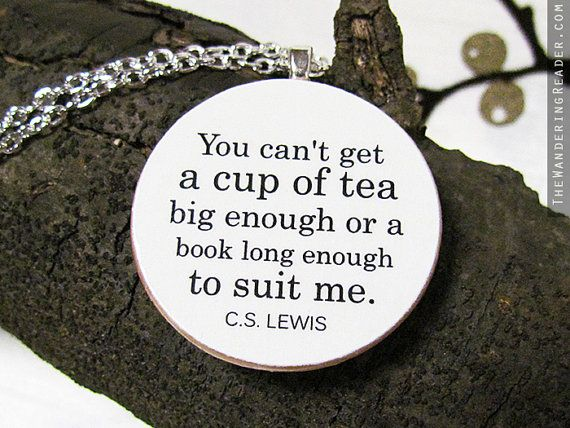 Literary Statement Necklace: Cup, Literary Statement, Tea Time, Statement Necklaces, Quotes, Teas, Book
