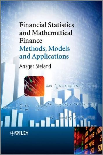 Financial Statistics and Mathematical Finance Methods Models and Applications free download by Ansgar Steland ISBN: 9780470710586 with BooksBob. Fast and free eBooks download.  The post Financial Statistics and Mathematical Finance Methods Models and Applications Free Download appeared first on Booksbob.com.