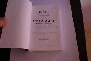 Turkish / French Bilingual New Testament - Turc / Francais - Turkce / Frasizca - Incil Yeni Antlasma / L'Evangile Nouveau Testament