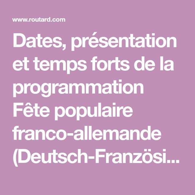 Dates, présentation et temps forts de la programmation Fête populaire franco-allemande (Deutsch-Französisches Volksfest) à Berlin