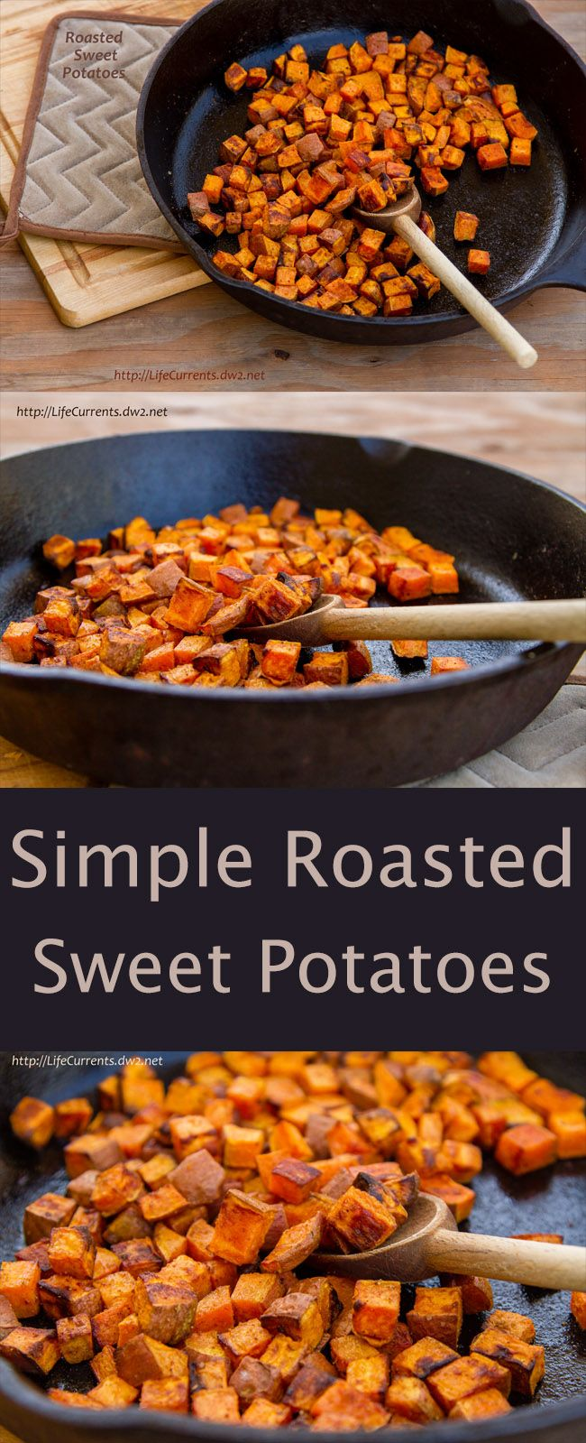 Roasted Sweet Potatoes are an easy side dish to make, and so versatile. Use them in a taco, or with eggs for breakfast. Toss them in a salad. Or eat them straight from the pan!
