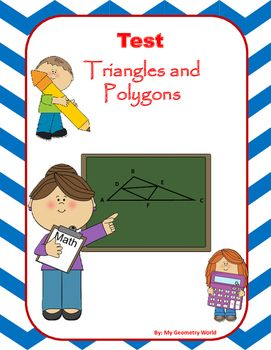 Geometry test covering: Midsegments of triangles, Midsegments on the coordinate plane, Triangle inequalities, Pythagorean theorem, Polygons Interior angle sums, Exterior angle sums