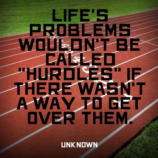 Life Hurdles Quotes: Life's Problems Wouldn't Be Called