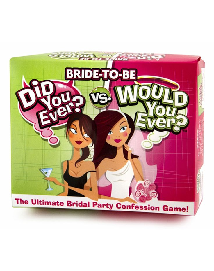 For Bachelorette party 'Did You Ever vs. Would You Ever' Bride-to-Be Game