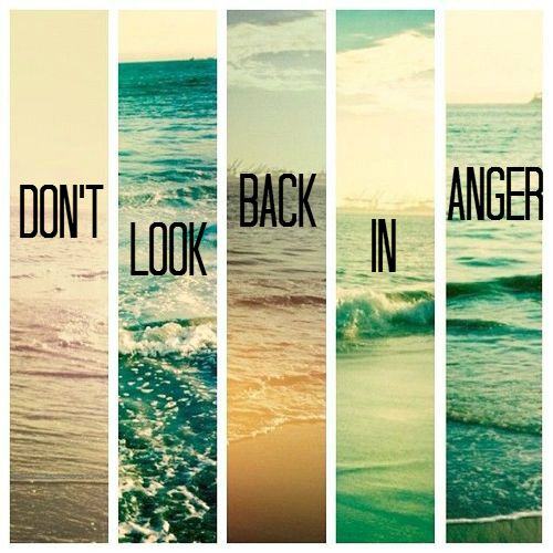 """Song: """"Don't Look Back in Anger"""" - Oasis"""