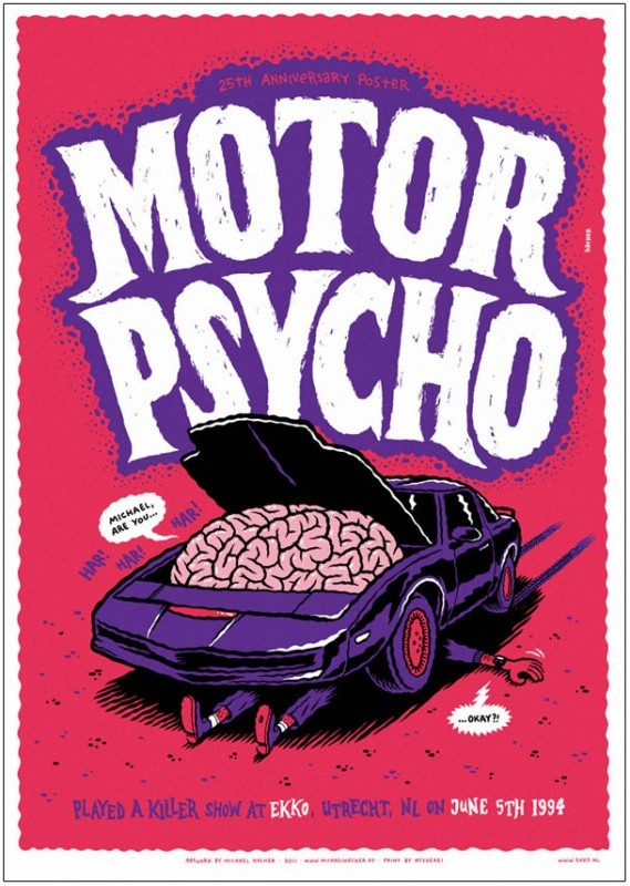 MOTORPSYCHO by Michael Hacker http://www.pushpullposters.com/a-19804172/ekko-anniversary-posters/motorpsycho-by-michael-hacker#