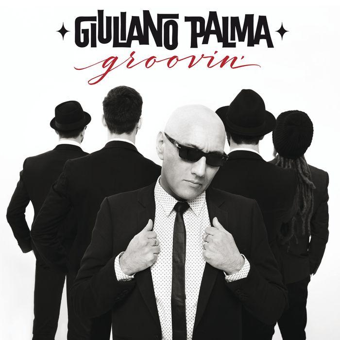 GIULIANO PALMA - Groovin' (2016) DOWNLOAD FREE