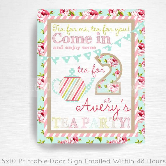 Tea Party Printable Door Welcome Sign YOU Print For Two Pink Blue Floral This Is