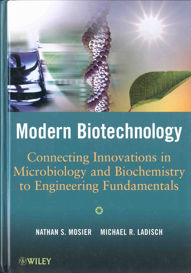 Modern biotechnology [Recurso electrónico]: connecting innovations in microbiology and biochemistry to engineering fundamentals / N. S. Mosier, M. R. Ladish. -- New Jersey : John Wiley & Sons, 2009.