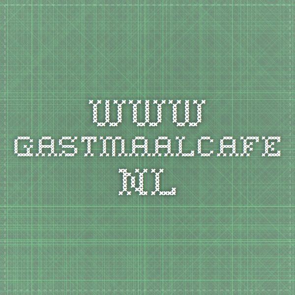 www.gastmaalcafe.nl