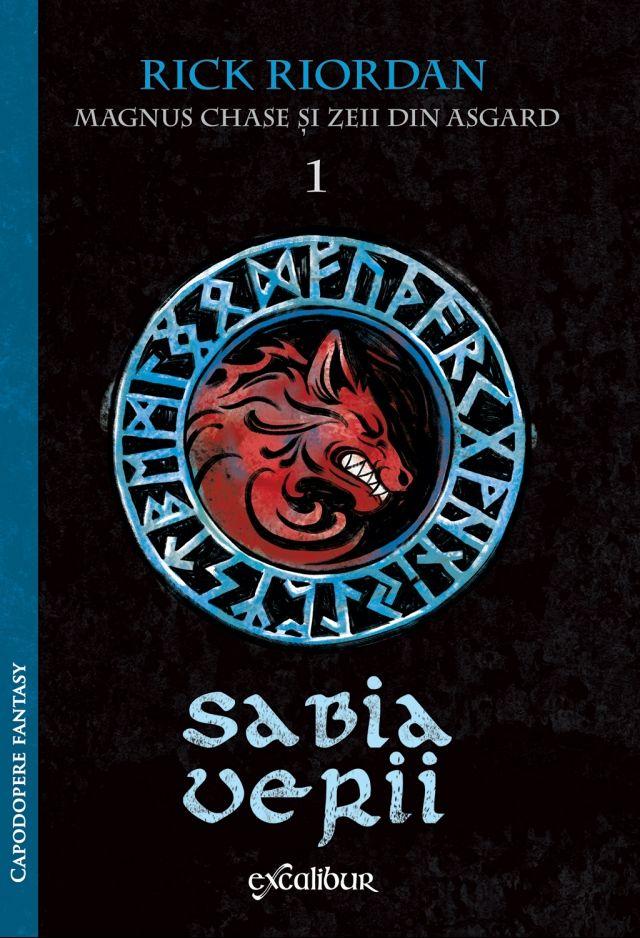 Magnus Chase și zeii din Asgard (#1). Sabia Verii