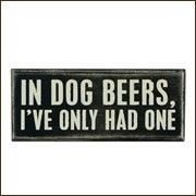 in dog beers...