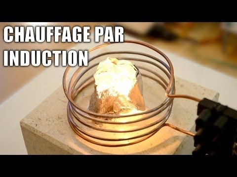 Four à induction : Incroyables Expériences [81] Chauffage par induction / Induction heater DIY - YouTube
