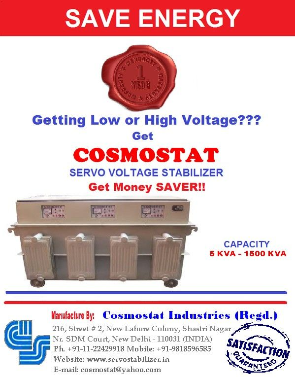 Getting low or high voltage get cosmostat servo voltage stabilizer