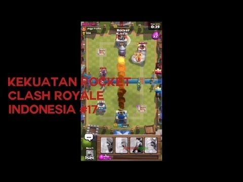 Kekuatan Rocket - Clash Royale Indonesia #17