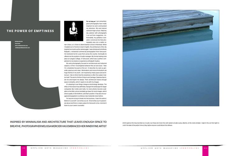 Here is an interview I did with Applied Arts Magazine where they covered my work with a 4 page spread!