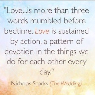 """Nicholas Sparks quote from """"The Wedding"""""""