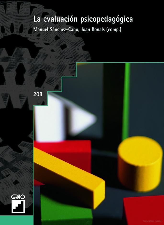 El libro ofrece al profesional una gama de situaciones específicas de evaluación suficientemente amplia, para dejar constancia de los cambios conceptuales, de los instrumentos psicopedagógicos y de la metodología contrastada por la práctica y la reflexión de los profesionales. Localización en biblioteca: 370.15 B697e 2007
