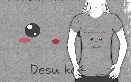Buy it : http://www.redbubble.com/people/aoko/works/13987397-watashi-wa-kawaii-desu-ka?p=t-shirt