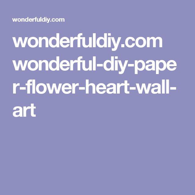 wonderfuldiy.com wonderful-diy-paper-flower-heart-wall-art