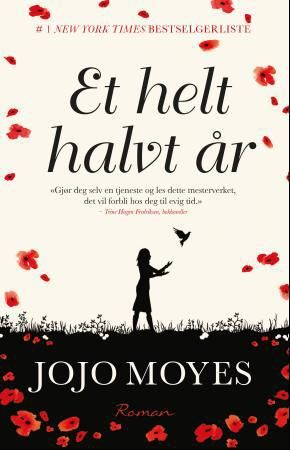 Check! :) kjempe god bok! Tror dette er min nye yndling til nå! Et helt halvt år - Jojo Moyes