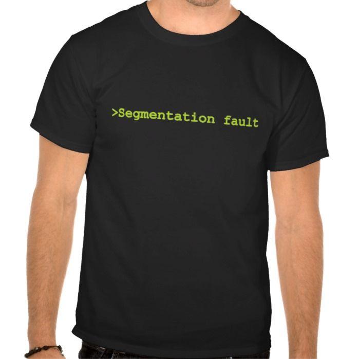 Segmentation Fault T Shirt, Hoodie Sweatshirt