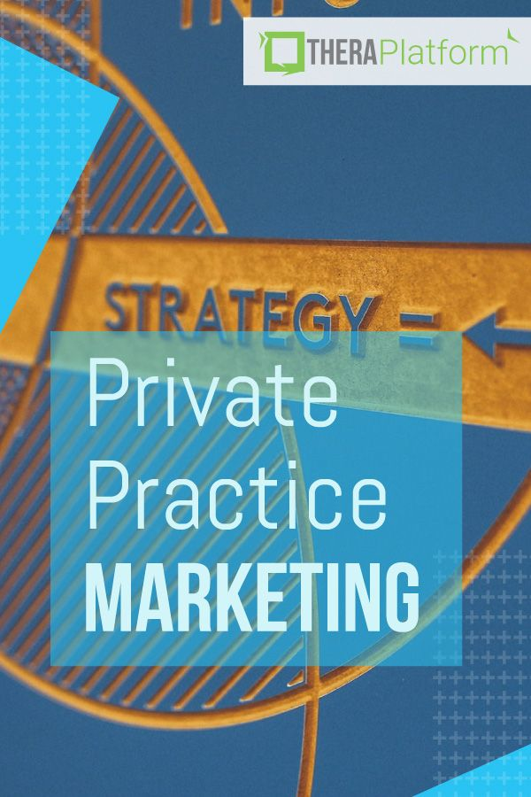 Marketing Ideas For Private Practice And Telepractice