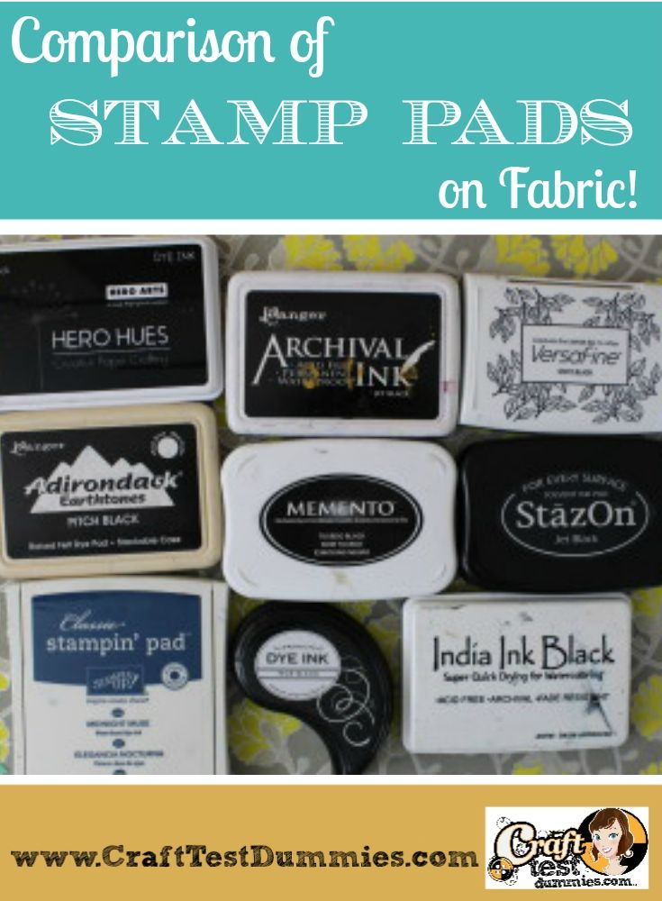 Comparison of Stamp Pad Inks on Fabric By craft Test Dummies. Includes performance after washing