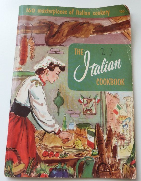 The Italian Cookbook from the 1950s - have my mom's old copy - great recipes!