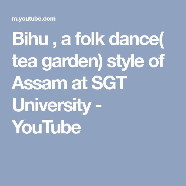 Bihu A Folk Dance Tea Garden Style Of Assam At Sgt University