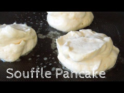 How to make Fluffy Souffle Pancake /Recipe - ふわふわスフレパンケーキ レシピ - YouTube