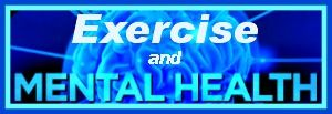 Exercise and Mental Health...One theory suggests that physical workout or exercise could stimulate a part of the brain to release endorphins.