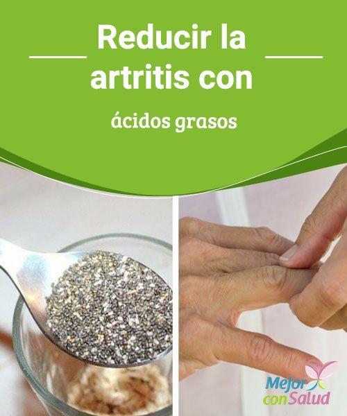 #Reducir la artritis con ácidos grasos   Aquellas personas que tienen artritis reumatoide deben elegir una alimentación más sana y equilibrada.