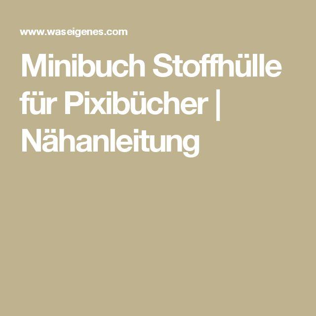 Minibuch Stoffhülle für Pixibücher | Nähanleitung