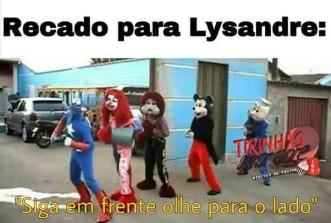 Recado para lysandre no ep 30 ANTES DE ATRAVESSAR AQUELA MERDA DE RUA