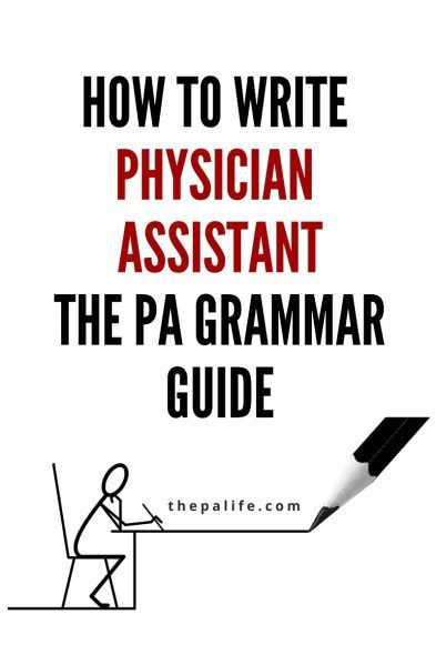 Physician Assistant how do we write an essay