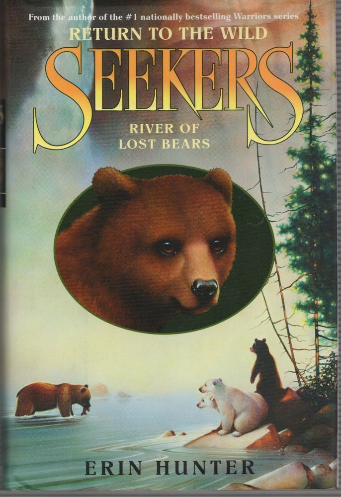 36 best seekers images on pinterest warrior cats warriors and seekers return to the wild river of lost bears by erin hunter 2013 1st edi fandeluxe Ebook collections