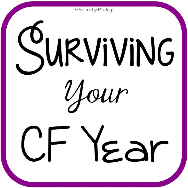 Speechy Musings: Surviving Your CF Year. Pinned by SOS Inc. Resources. Follow all our boards at pinterest.com/sostherapy/ for therapy resources.