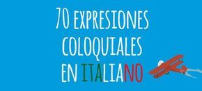 Esta semana os traemos 70 expresiones coloquiales en italiano, para sentiros como auténticos italianos cuando practiquéis este idioma. Dai!