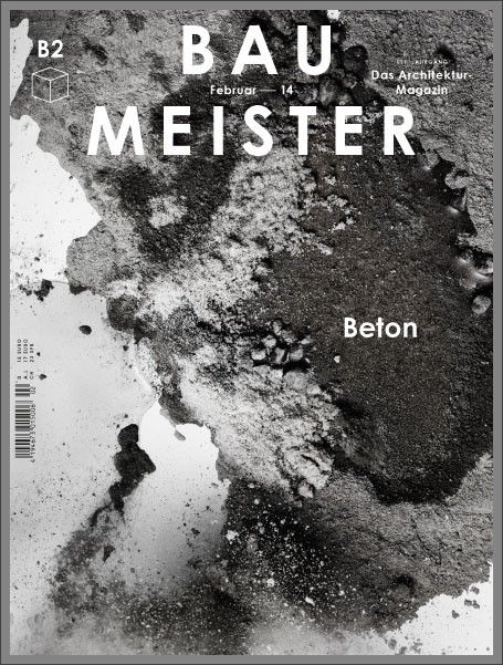 Bau Meister architectural magazine (Allemagne / Germany), February 2014 | Magazine Cover: Graphic Design, Typography, Photography |