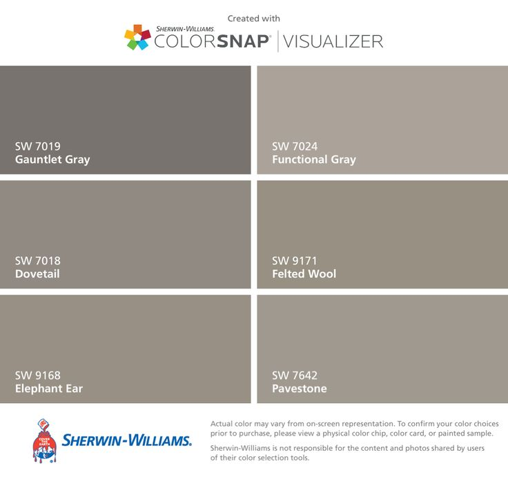 I found these colors with ColorSnap® Visualizer for iPhone by Sherwin-Williams: Gauntlet Gray (SW 7019), Dovetail (SW 7018), Elephant Ear (SW 9168), Functional Gray (SW 7024), Felted Wool (SW 9171), Pavestone (SW 7642).