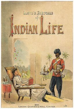 The days of the Raj in India you sat back and were waited upon by servants while you drank your nimboo-pani