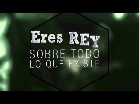 VIDEO LYRIC ERES REY SDV MUSIC