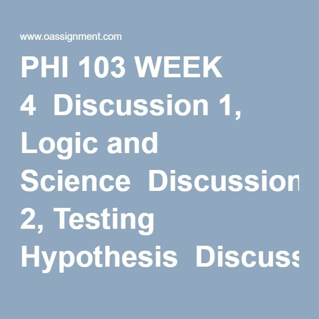 Phi 103 week 4 assignment evaluate